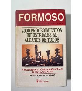 Formoso 2.000 Procedimientos Industriales al alcance de todos *