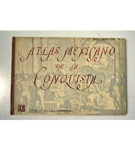 Atlas Mexicano de la Conquista*
