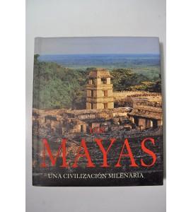 Los mayas, una civilización milenaria