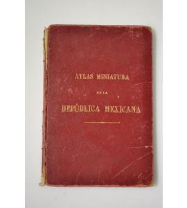 Atlas Miniatura de la República Mexicana