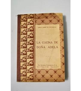 Recetario de la cocinera práctica, La Cocina de Doña Adela * *