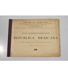 Atlas termopluviométrico de la República Mexicana
