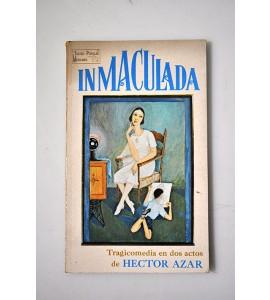 Inmaculada, tragicomedia en dos actos