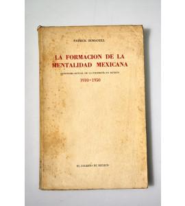 La formación de la mentalidad mexicana, panorama actual de la filosofía en México 1910 - 1950 *