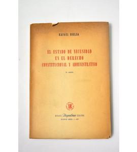 El estado de necesidad en el Derecho Constitucional y Administrativo