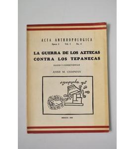 La Guerra de los Aztecas contra los Tepanecas