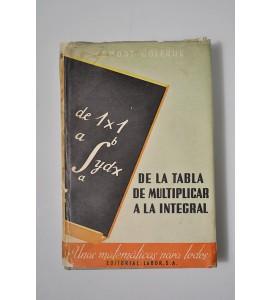 De la tabla de multiplicar a la integral, Las matemáticas para todos *