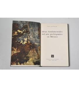 Ideas fundamentales del arte prehispánico en México (ABAJO)