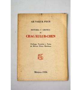 Historia y crónica de Chac-Xulub-Chen
