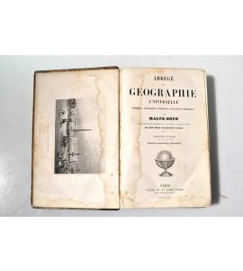 Abrégé de Géographie Universelle Physique, Historique, Politique, Ancienne et Moderne