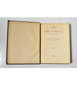Historia del toreo en México época colonial 1529 - 1821 **