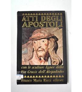 Atti degli Apostoli con le sculture lignee dell´ Aleijandnho