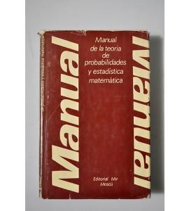 Manual de la teoría de probabilidades y estadística matemática