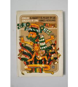 El maguey y el pulque en los códices mexicanos *