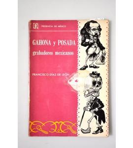 Gahona y Posada grabadores mexicanos