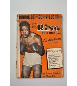 El ring. Manual de box y lucha.