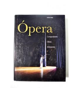 Ópera. Compositores, obras, intérpretes.