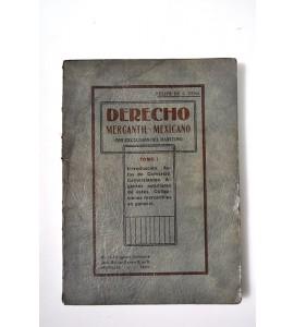 Derecho mercantil mexicano (con exclusión del marítimo)