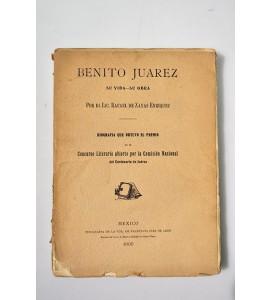 Benito Juárez, su vida - su obra