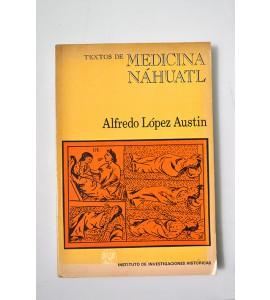 Textos de medicina náhuatl (ABAJO CH)