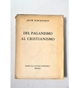 Del paganismo al cristianismo. La época de Constantino el grande