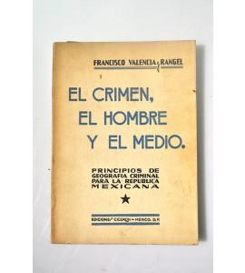 El crimen, el hombre y el medio