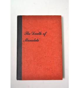 The death o Manolote