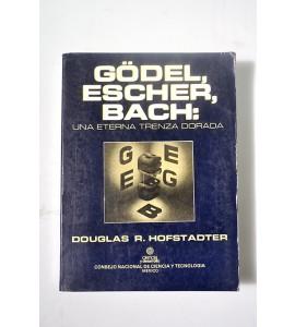 Gödel, escher, bach: una eterna trenza dorada