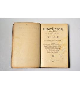 El electricista. Tratado practico de instalaciones eléctricas