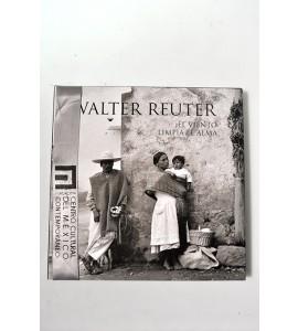 Walter Reuter. El viento limpia el alma
