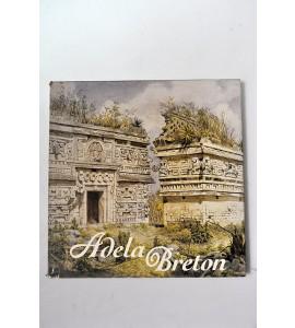 Adela Breton una artista británica en México (1894-1908)*
