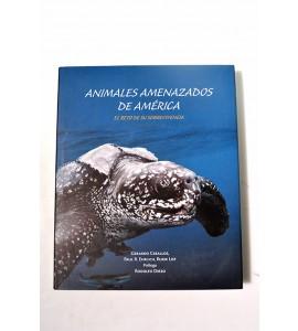Animales amenazados de América. El reto de su sobrevivencia.