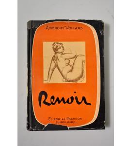 La vida y la obra de Pierre Auguste Renoir