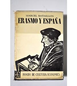 Erasmo y España. Estudios sobre la historia espiritual del siglo XVI