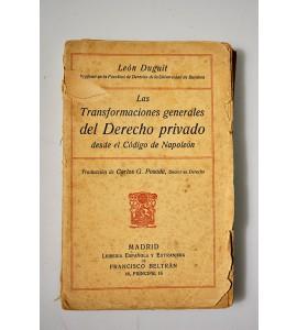 Las transformaciones generales del derecho privado desde el Código de Napoleón *