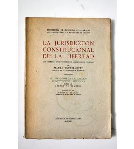 La jurisdicción constitucional de la libertad. Con referencia a los ordenamientos alemán, suizo y austriaco *
