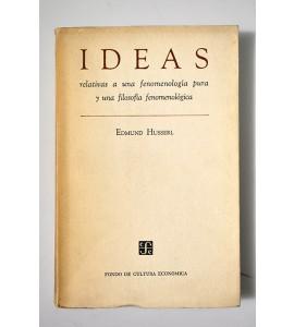 Ideas relativas a una fenomenología pura y una filosofía fenomenológica