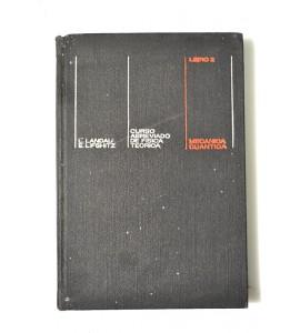 Curso abreviado de Física teórica en dos libros. Libro 2 Mecánica cuántica