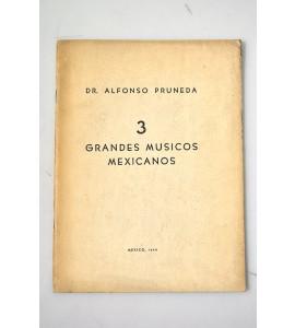 3 Grandes músicos mexicanos