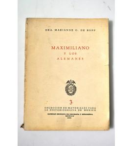 Maximiliano y los alemanes  *