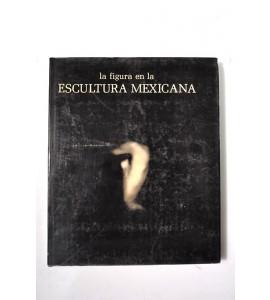 La figura en la escultura mexicana