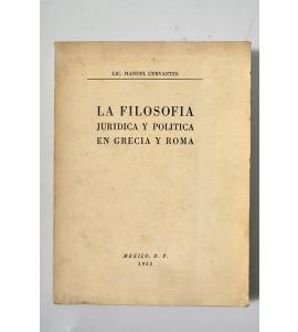 La filosofía jurídica y política de Grecia y Roma