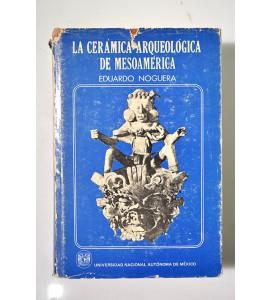 La cerámica arqueológica de Mesoamérica (ABAJO CH)