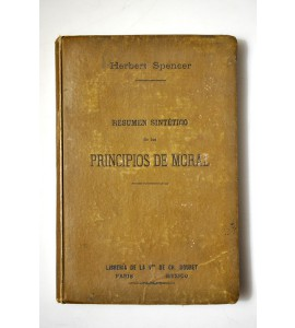 Resumen sintético de los principios de moral de Herbert Spencer