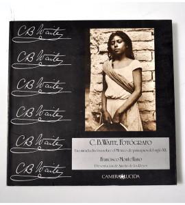 C. B. Waite, fotógrafo. Una mirada diversa sobre el México de principios del siglo XX. *