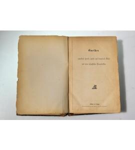 Goethes sämmtfiche lyrische, epische und dramatische merke und seine vorzüglichen prosaschriften.