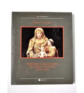 Pintura y escultura en Nueva España (1557-1640) *