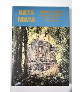 Arte Maya. Selva y Mar.