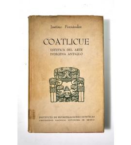 Coatlicue. Estética del arte índigena antiguo.