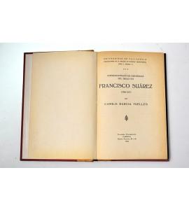 Internacionalistas españoles del siglo XVI. Francisco Suárez (1546 - 1617)
